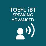 TOEFL iBT Speaking Advanced